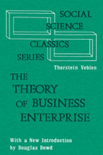 The Theory of Business Enterprise ebook by Abraham Edel