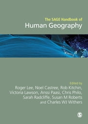 The SAGE Handbook of Human Geography, 2v ebook by