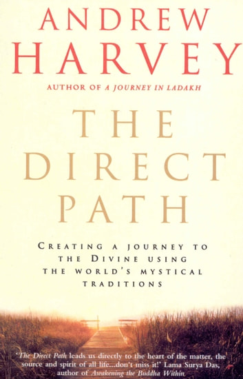 The Direct Path ebook by Andrew Harvey