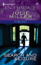 Search and Seizure ebook by Julie Miller