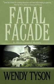 Fatal Facade Ebook di Wendy Tyson