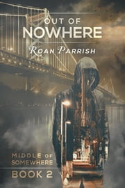 Out of Nowhere ebook by Roan Parrish