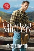 Creed's Honour ebook by Linda Lael Miller