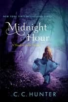 Ebook Midnight Hour di C. C. Hunter