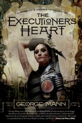 The Executioner's Heart ebook by George Mann