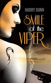 Smile of the Viper - Jack Barclay, #1 ebook by Harry Dunn