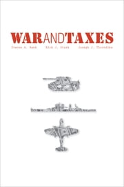 War and Taxes ebook by Steven A. Bank,Kirk J. Stark