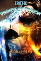 Dimness of Passion ebook by JOHN SMITH