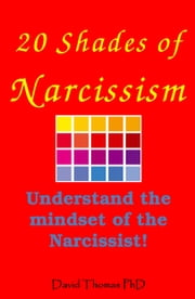 20 Shades of Narcissism ebook by David Thomas