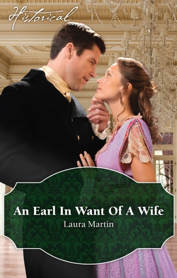 An Earl In Want Of A Wife ebook by Laura Martin