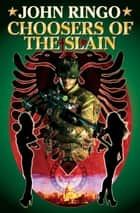 Choosers of the Slain ebook by