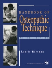 Handbook of Osteopathic Technique ebook by Laurie S. Hartman