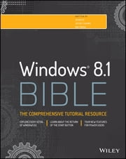 Windows 8.1 Bible ebook by Jim Boyce,Jeffrey R. Shapiro,Rob Tidrow