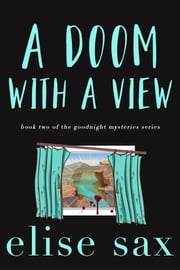 A Doom with a View ebook by Elise Sax
