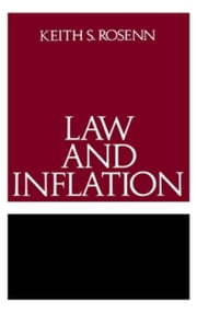 Law and Inflation ebook by Rosenn, Keith S.