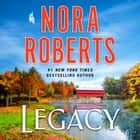 Legacy - A Novel audiobook by Nora Roberts
