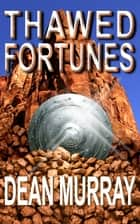 Thawed Fortunes (The Guadel Chronicles Book 2) ebook by