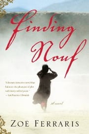 Finding Nouf - A Novel ebook by Zoe Ferraris
