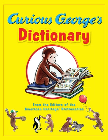 Curious George's Dictionary ebook by