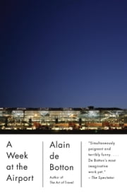 A Week at the Airport ebook by Alain De Botton