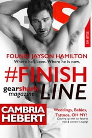 #FinishLine - GearShark, #5 ebook by Cambria Hebert