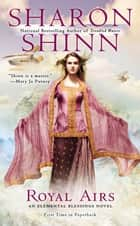 Royal Airs ebook by Sharon Shinn