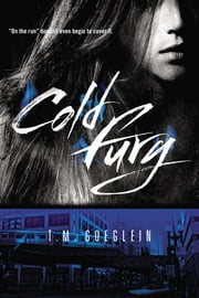 Cold Fury ebook by T.M. Goeglein