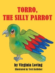 Torro, The silly parrot ebook by Virginia Pope