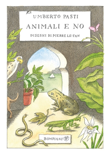 Animali e no ebook by Umberto Pasti,Pierre Le-Tan