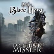 Behold a Black Horse: Economic Upheaval and Famine audiobook by Chuck Missler