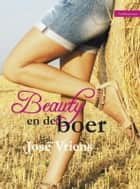 Beauty en de boer ebook by Jose Vriens