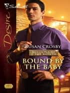 Bound by the Baby ebook by Susan Crosby