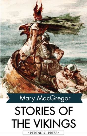 Stories of the Vikings ebook by Mary MacGregor
