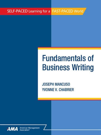 Fundamentals of business writing ebook edition ebook by joseph fundamentals of business writing ebook edition ebook by joseph mancusoyvonne v chabrier fandeluxe Gallery