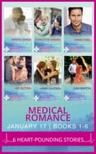 Medical Romance January 2017 Books 1 -6 ebook by Marion Lennox, Charlotte Hawkes, Annie O'Neil,...