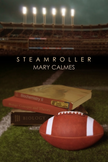 Steamroller ebook by Mary Calmes