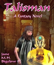 Talisman ebook by Jane Bigelow
