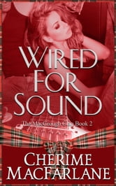 Wired For Sound ebook by Cherime MacFarlane
