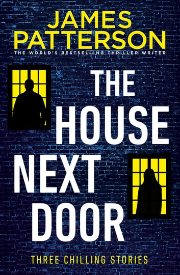 The House Next Door ebook by James Patterson