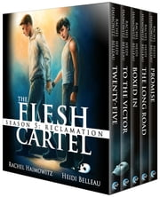 The Flesh Cartel, Season 5: Reclamation ebook by Rachel Haimowitz, Heidi Belleau