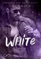 White eBook by T.L. Smith