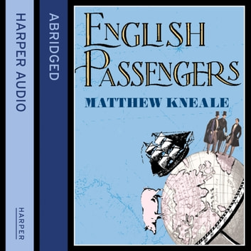 English Passengers audiobook by Matthew Kneale