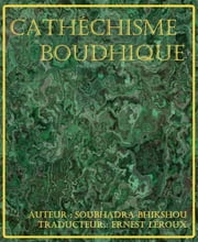 Catéchisme bouddhique ebook by Kobo.Web.Store.Products.Fields.ContributorFieldViewModel