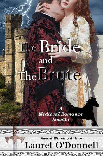 The Bride and the Brute ebook by Laurel O'Donnell