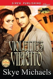 Violette's Vibrato ebook by Skye Michaels