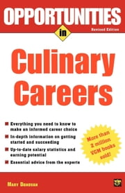 Opportunities in Culinary Careers ebook by Donovan, Mary