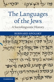 The Languages of the Jews - A Sociolinguistic History ebook by Bernard Spolsky