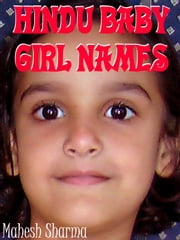 Hindu Baby Girl Names ebook by Mahesh Sharma