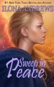 Sweep in Peace ebook by Ilona Andrews