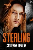 Sterling ebook by Catherine Lievens